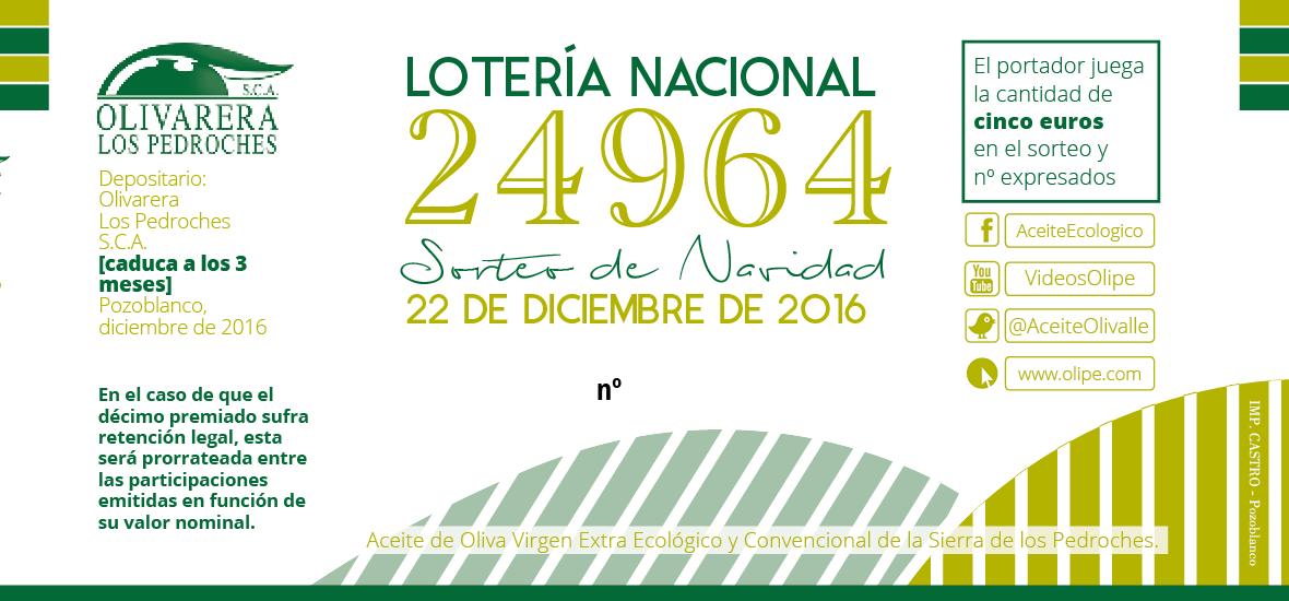 Papeleta Loteria 2016 Aceite Ecologico Olivarera Los Pedroches Olivar de sierra Olivar ecologico Aceite ecologico