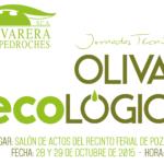 Cartel XV Jornadas Tecnicas Olivar de sierra los pedroches aceite ecologico olivarera olipe olivalle